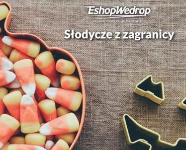 Słodycze z zagranicy - zamów je z EshopWedrop