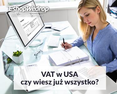 VAT w USA - czy wiesz już wszystko?