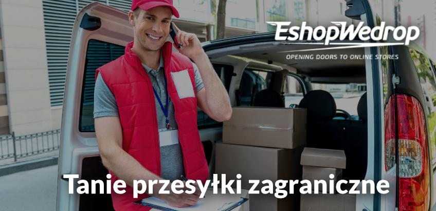 Tanie przesyłki zagraniczne z EshopWedrop